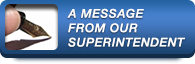 A Message from the Superintendent's Office